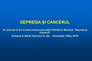 DEPRESIA  ŞI CANCERUL