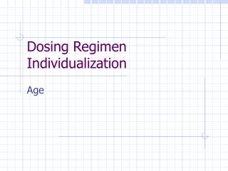 Dosing Regimen Individualization