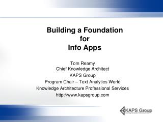 Building a Foundation  for Info Apps