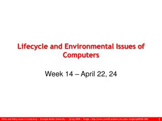 Lifecycle and Environmental Issues of Computers