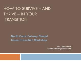 How to survive – and thrive – in your   Transition