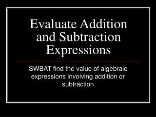 Evaluate Addition and Subtraction Expressions