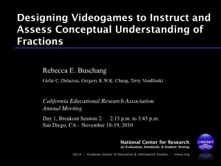 Designing Videogames to Instruct and Assess Conceptual Understanding of Fractions