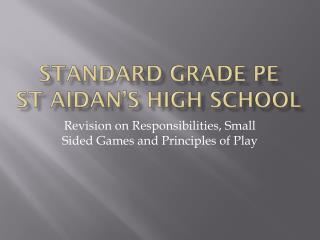 Standard Grade PE St Aidan's High School