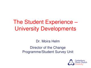 The Student Experience � University Developments