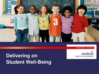Delivering on  Student Well-Being