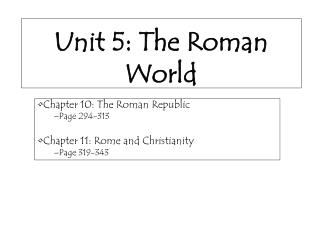Unit 5: The Roman World
