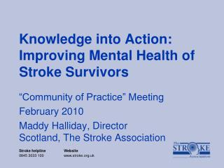 Knowledge into Action: Improving Mental Health of Stroke Survivors