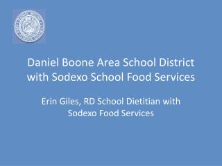 Daniel Boone Area School District with Sodexo School Food Services