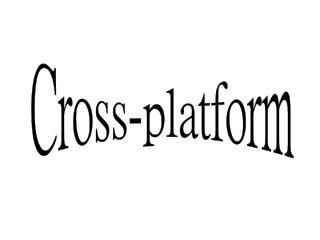 Cross-platform