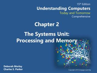 Chapter  2 The Systems Unit:  Processing and Memory
