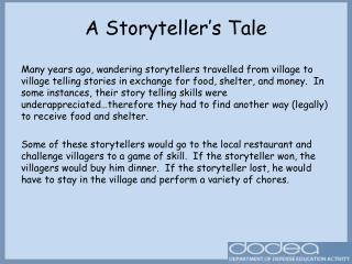 A Storyteller's Tale