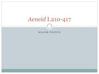 Aeneid  I.210-417
