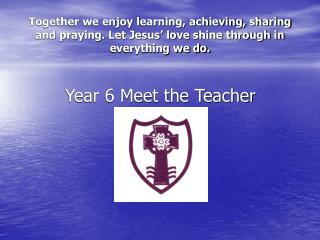 Year 6 Meet the Teacher