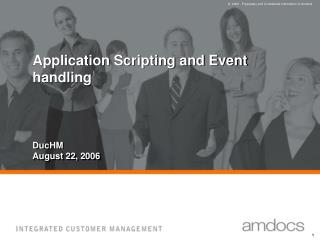 Application Scripting and Event handling