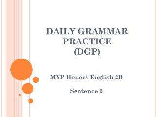 DAILY GRAMMAR PRACTICE (DGP)