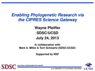 Enabling Phylogenetic Research via the CIPRES Science Gateway