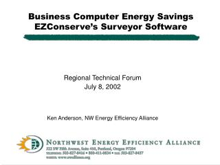 Business Computer Energy Savings EZConserve's Surveyor Software