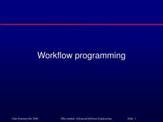 Workflow programming