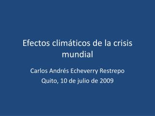 Efectos clim