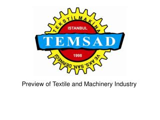 Preview  of  Textile and Machinery Industry