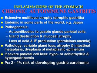 INFLAMMATIONS OF THE STOMACH CHRONIC  AUTOIMMUNE GASTRITIS