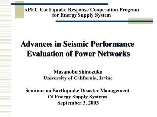 APEC Earthquake Response Cooperation Program  for Energy Supply System