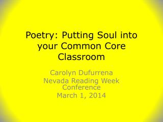 Poetry: Putting Soul into your Common Core Classroom