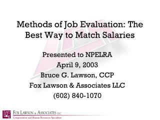 Methods of Job Evaluation: The Best Way to Match Salaries