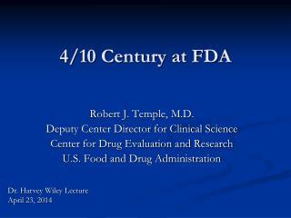 4/10 Century at FDA