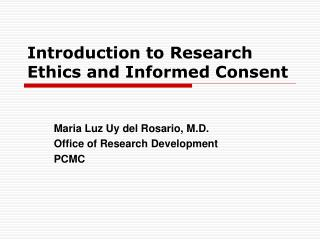 Introduction to Research Ethics and Informed Consent