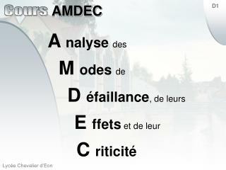 A  nalyse des M  odes de D  éfaillance , de leurs E  ffets  et de leur C  riticité