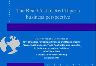 The Real Cost of Red Tape: a business perspective