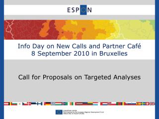 Info Day on New Calls and Partner Café 8 September 2010 in Bruxelles