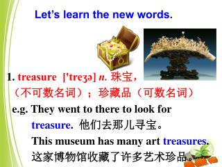 Let's learn the new words.