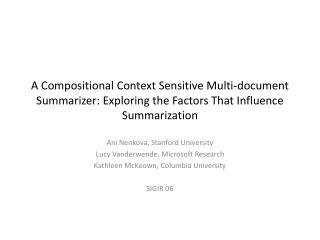 Ani Nenkova, Stanford University Lucy Vanderwende, Microsoft Research