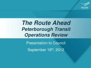 The Route Ahead Peterborough Transit  Operations Review