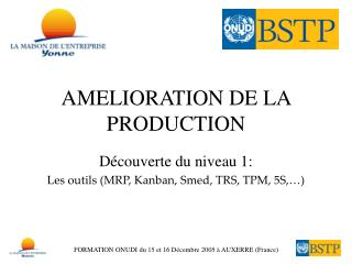 AMELIORATION DE LA PRODUCTION