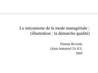 Le mécanisme de la mode managériale :  (illustration : la démarche qualité)