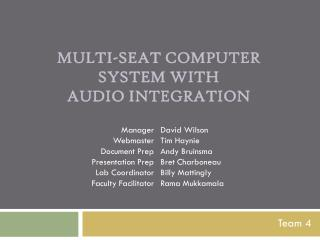 Multi-Seat Computer  System With Audio Integration