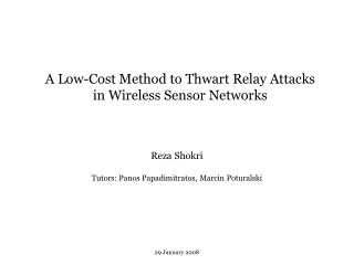 A Low-Cost Method to Thwart Relay Attacks in Wireless Sensor Networks