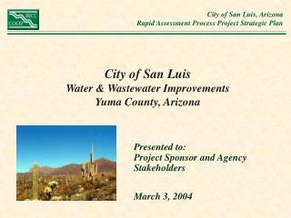 City of San Luis Water & Wastewater Improvements  Yuma County, Arizona