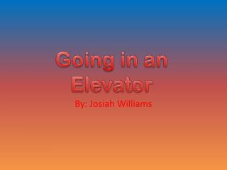 Going in an Elevator