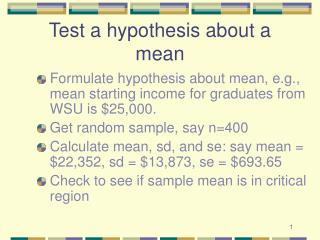 Test a hypothesis about a mean