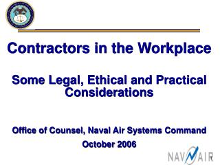 Contractors in the Workplace Some Legal, Ethical and Practical Considerations