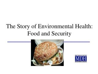 The Story of Environmental Health: Food and Security