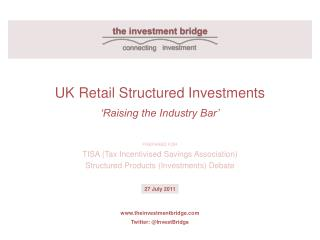 UK Retail Structured Investments 'Raising the Industry Bar'