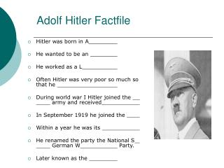 Adolf Hitler Factfile