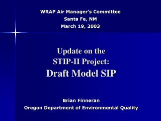 Update on the STIP-II Project: Draft Model SIP