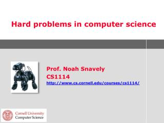Hard problems in computer science